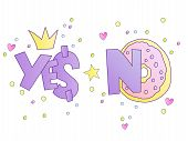 Yes And No Cute Cartoon Concept. Ok, Yes And No Vector Illustration, Cute Princess And Little Girl S poster