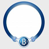 pic of bit coin  - Blue circular frame for your text and bit coin icon - JPG