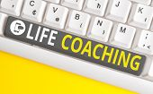 Conceptual Hand Writing Showing Life Coaching. Business Photo Text Improve Lives By Challenges Encou poster