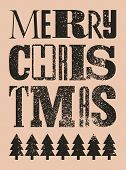 Merry Christmas. Typographic Grunge Vintage Style Christmas Card Or Poster Design. Retro Vector Illu poster