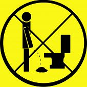 Dont Pee On Floor Warning Sign poster