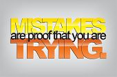 foto of sarcastic  - Mistakes are proof that you are trying - JPG