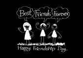 pic of  friends forever  - Happy Friendship Day and Best Friends Forever idea design - JPG