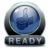 picture of job well done  - Ready to go or job done slogan icon or sign - JPG