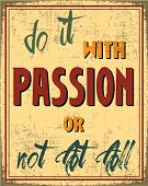 image of motivational  - Motivation poster for your work to learn a great idea about working passion - JPG