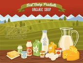 Organic Shop Banner With Dairy Composition On Wooden Table And Background Of Green Rural Landscape,  poster