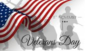 Veterans Day. Honoring All Who Served. Veterans Day Illustration With American Flag And Soldiers poster