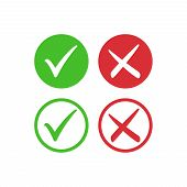 Tick Symbol Set In Red And Green Circle, Checkmark In Checkbox Vector Icons. Yes And No, Right And W poster