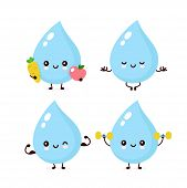 Cute Smiling Happy Water Drop Healthy,fitness Set. Vector Flat Cartoon Character Illustration.isolat poster