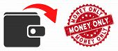 Vector Spend Money Icon And Distressed Round Stamp Seal With Money Only Text. Flat Spend Money Icon  poster