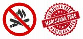 Vector No Campfire Icon And Rubber Round Stamp Seal With Marijuana Free Phrase. Flat No Campfire Ico poster