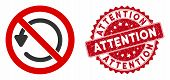 Vector Not Rotate Icon And Rubber Round Stamp Seal With Attention Phrase. Flat Not Rotate Icon Is Is poster