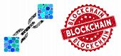 Mosaic Blockchain And Distressed Stamp Seal With Blockchain Phrase. Mosaic Vector Is Formed With Blo poster