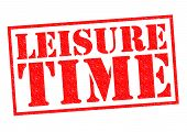stock photo of sabbatical  - LEISURE TIME red Rubber Stamp over a white background - JPG