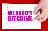 picture of bitcoin  - WE ARE ACCEPTING BITCOINS conept for business with bitcoins - JPG
