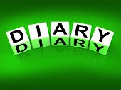 Постер, плакат: Diary Blocks Mean Journal Blog Or Autobiographical Record