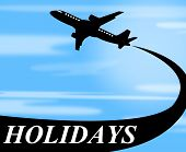 image of time flies  - Holidays Plane Meaning Go On Leave And Time Off - JPG