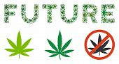 Future Text Composition Of Marijuana Leaves In Variable Sizes And Green Shades. Vector Flat Marijuan poster