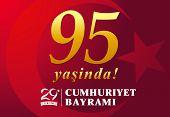 95 Yasinda, Vector Illustration 29 Ekim Cumhuriyet Bayrami Kutlu Olsun, Republic Day Turkey. Transla poster