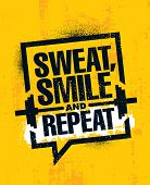 Sweat, Smile And Repeat. Inspiring Workout And Fitness Gym Motivation Quote Illustration Sign. Creat poster