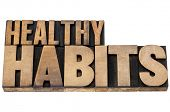 healthy habits - wellness concept - isolated tex in vintage letterpress wood type