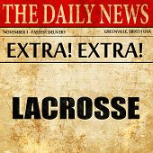 lacrosse, article text in newspaper poster