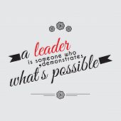 stock photo of leader  - A leader is someone who demonstrates what - JPG