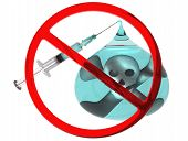 Say No To Drugs. Medical Syringe With A Needle, Red Prohibition Sign, Drop Of Drugs With The Skull A poster