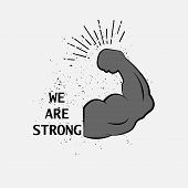 We Are Strong Logo. Strong Icon. Strong Arm Icon poster