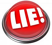 stock photo of cunning  - The word Lie on a red light or button to indicate someone is lying or being dishonest - JPG