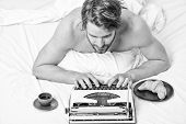 Man Writer Lay Bed With Breakfast Working. Morning Bring Fresh Idea. Morning Inspiration. Erotic Lit poster