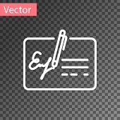 White Signed Document Line Icon Isolated On Transparent Background. Pen Signing A Contract With Sign poster