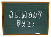 picture of faq  - Alimony FAQs words on a chalkboard as answers to questions on financial spousal support for ex husbands or wives in divorce - JPG