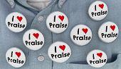 I Love Praise Buttons Compliments Appreciation Recognition 3d Illustration poster