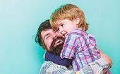Love You Dad. Father And Son Embrace. Happy Family Leisure. Small Boy Hug Dad. Love To Be Together.  poster