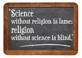 Постер, плакат: science without religion is lame religion without science is blind a quote from Albert Einstein o