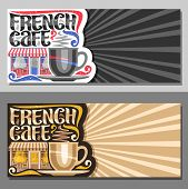 Vector Layouts For French Cafe With Copy Space, Decorative Flyers For Promo With Coffee Cup, Origina poster