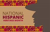 National Hispanic Heritage Month Celebrated From 15 September To 15 October Usa. poster