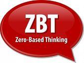 foto of zero  - word speech bubble illustration of business acronym term ZBT Zero - JPG