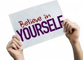 Believe in Yourself placard isolated on white background poster