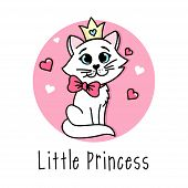 Little Princess Vector Poster With Cute Cat With Bow And Crown. Handdrawn Card For Child. Little Pri poster