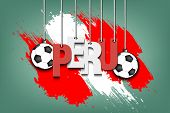 Banner The Inscription Peru And Ball Hang On The Ropes On The Background Of The Peru Flag. Vector Il poster