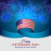 Happy Veterans Day Banner. Us National Day November 11. American Flag On Blue Sky Background With Fi poster
