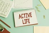 Handwriting Text Active Life. Concept Meaning Way Of Life That Integrates Physical Activity Into You poster