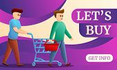 Lets Buy Concept Banner. Cartoon Illustration Of Lets Buy Vector Concept Banner For Web Design poster