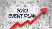 2020 Event Plan - Business Concept With Doodle Design Icons Around On The White Wall Background. 202 poster