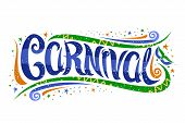 Vector Lettering For Carnival In Rio De Janeiro, Decorative Card With Curly Calligraphic Font, Desig poster