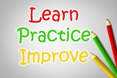 picture of  practices  - Learn Practice Improve Concept text on background - JPG