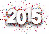 stock photo of confetti  - Happy 2015 new year with confetti - JPG