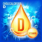 Vitamin D Cholecalciferol Vector. Vitamin Gold Oil Drop Icon. Organic Gold Droplet Icon. Drip 3d Com poster